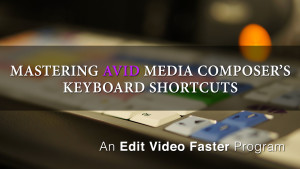 Mastering Media Composers Keyboard Shortcuts – Home Page Image